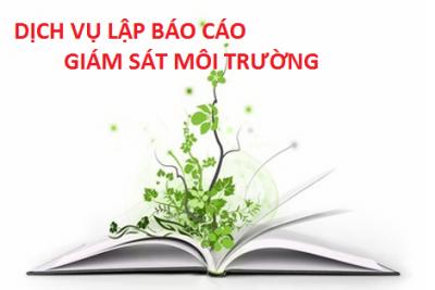 Lập báo cáo giám sát môi trường định kỳ – Dịch vụ tư vấn trọn gói tại Đà Nẵng – Quảng Nam – Quảng Ngãi và các tỉnh Miền Trung – Tây Nguyên
